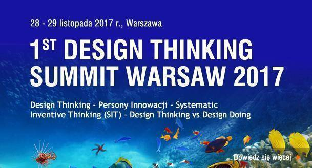Konferencja pt. Design Thinking Summit Warsaw 2017