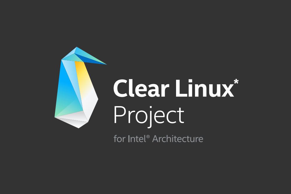 Intel ujawnia plany wobec Clear Linuksa na najbliższy kwartał. Będzie się działo